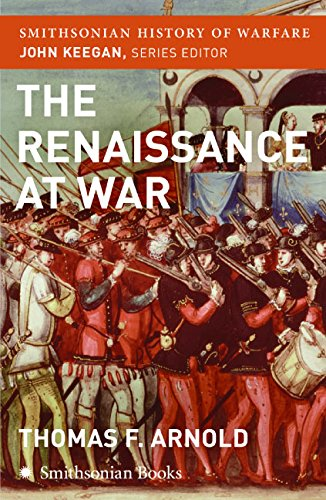 The Renaissance at War (Smithsonian History of - 500 16th Street