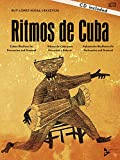 Ritmos De Cuba: Cuban Rhythms for Percussion and Drumset (Advance Music)