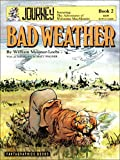Journey, Featuring the Adventures of Wolverine MacAlistaire: Bad Weather (Vol. 2)  (Journey Saga)
