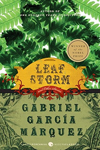 Leaf Storm: and Other Stories (Perennial Classics) (Leaf Wing)