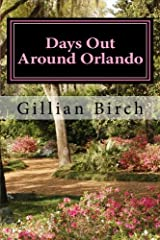 Days Out Around Orlando (Days Out in Florida) Paperback