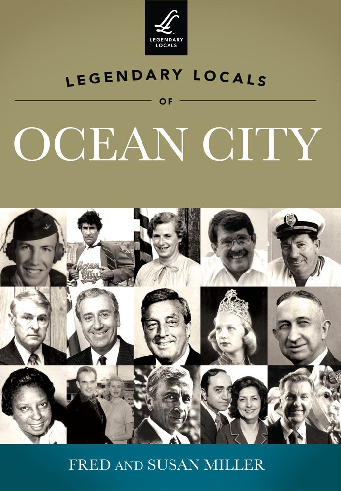 Download Legendary Locals of Ocean City pdf epub