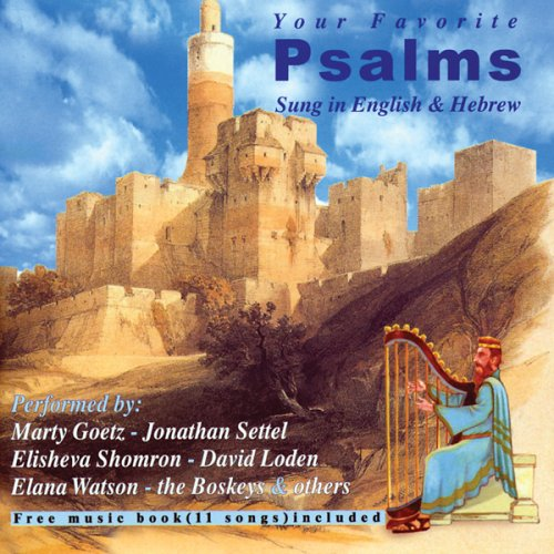 Your Favorite Psalms Sung in English & (Hebrew Folk Song)