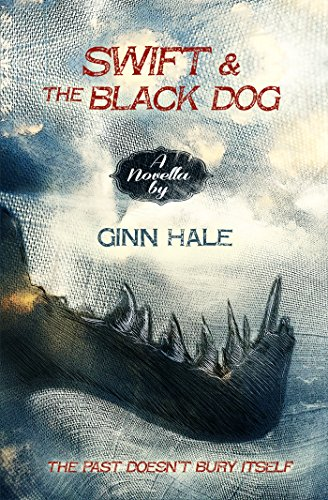 Swift and the Black Dog by [Hale, Ginn]