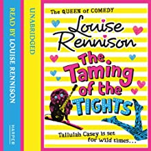 The Taming of the Tights | Livre audio Auteur(s) : Louise Rennison Narrateur(s) : Louise Rennison