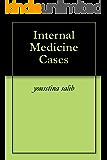 Internal Medicine Cases (English Edition)