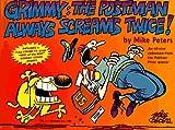 The Postman Always Screams Twice! (Grimmy)