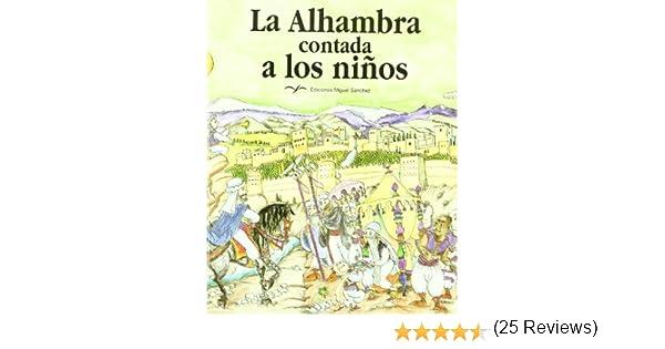 La Alhambra contada a los niños: Amazon.es: Villa Real Molina, Ricardo, Bayés de Luna, Pilarín: Libros