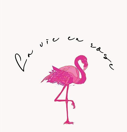 Fabulous Poster Affiche Flamant Rose La Vie En Rose Dessin