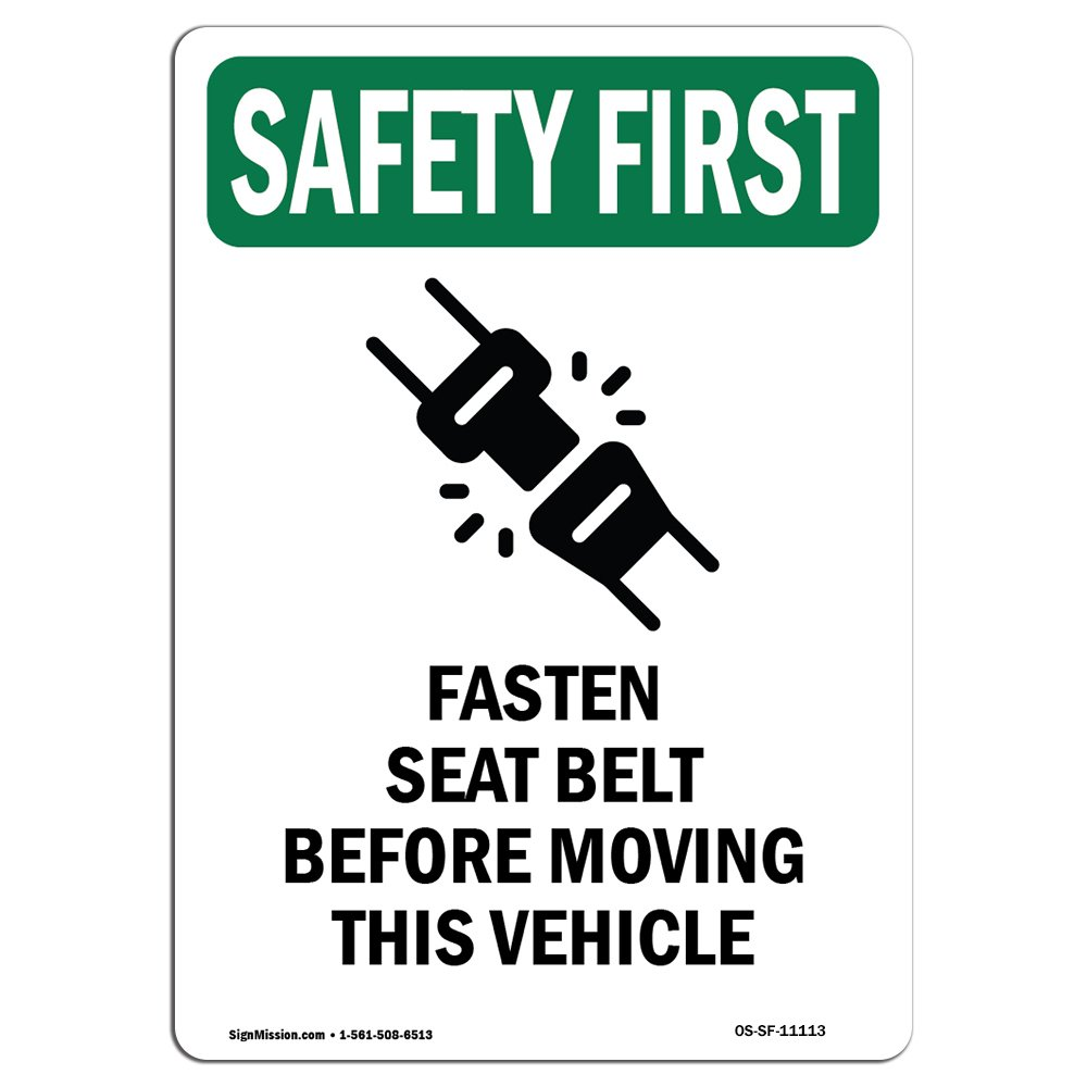 OSHA Safety First Sign - Fasten Seat Belt Before with Symbol | Choose from: Aluminum, Rigid Plastic or Vinyl Label Decal | Protect Your Business, Work Site, Warehouse & Shop Area |  Made in The USA by SignMission (Image #1)