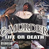 Life Or Death [Explicit]