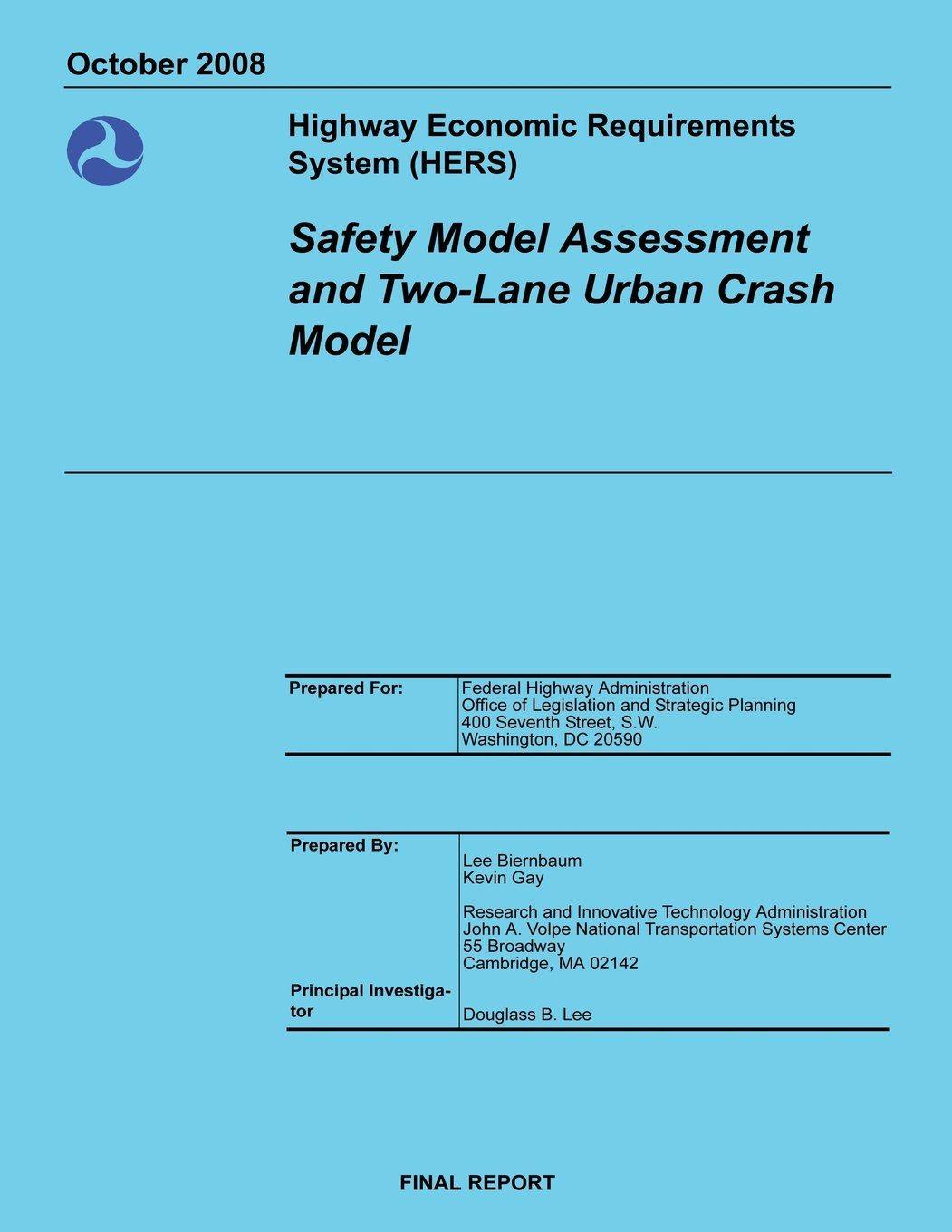 Highway Economic Requirements System (HERS) Safety Model Assessment and Two-Lane Urban Crash Model pdf epub