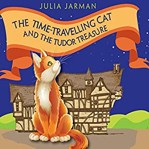 The Time-Travelling Cat and the Tudor Treasure Audiobook