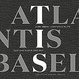 Atlantis Basel: Kult und Kultur seit 1947