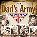 Dad's Army: The Lost Tapes: Classic Comedy from the BBC Archives Radio/TV von David Croft, Jimmy Perry Gesprochen von: Arthur Lowe, John Le Mesurier