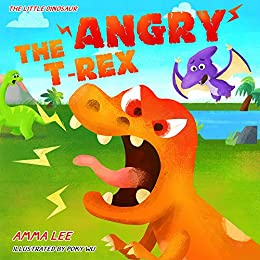 The Little Dinosaurs Angry T Rex Dinosaur Books For Children