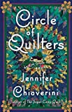 Front cover for the book Circle of Quilters by Jennifer Chiaverini