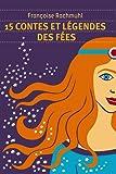 15 contes et légendes des fées