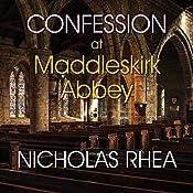 Confession at Maddleskirk Abbey | Nicholas Rhea
