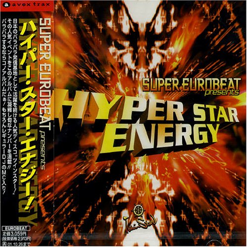 - Super Eurobeat Presents: Hyper Star Energy