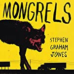 Mongrels | Stephen Graham Jones