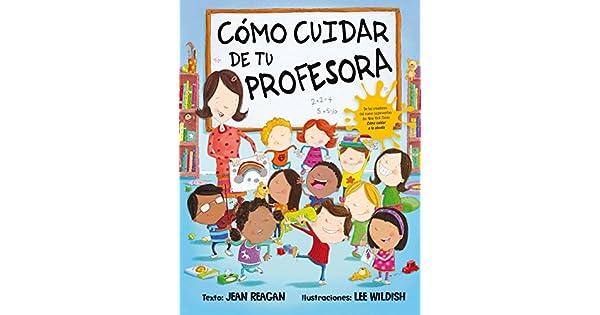 Amazon.com: Como cuidar de tu profesora (Spanish Edition ...