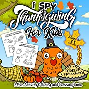 I Spy Thanksgiving Book for Kids Ages 2-5: A Fun Activity Blessing Thanksgiving Dinner Things, Turkey & Ot
