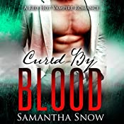 Cured by Blood | Samantha Snow