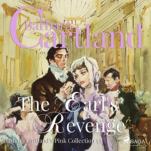 The Earl's Revenge (Barbara Cartland's Pink Collection 53)
