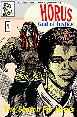 Amazon.com: HORUS: GOD OF JUSTICE #1: The Search For Horus