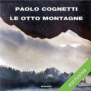 Le otto montagne Audiobook