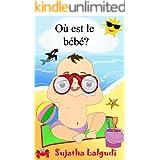 Livres pour enfants: Où est le bébé: livres pour bebe,livre d'images pour les enfants,(French Edition), baby books in French,