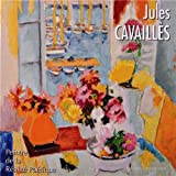 Jules Cavaillès : Peintre de la Réalité Poétique