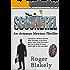 SCOUNDREL (An Artemus Newton Thriller Book 3)