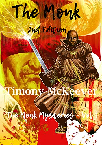 The Monk (The Monk Series Book 1) by [McKeever, Timony]