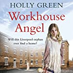 Workhouse Angel | Holly Green