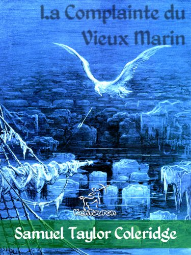 La Complainte du Vieux Marin (Illustré) (French Edition)