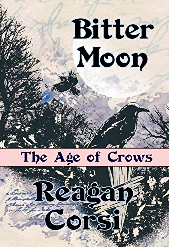 The Age of Crows: Bitter Moon