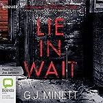 Lie in Wait | G. J. Minett