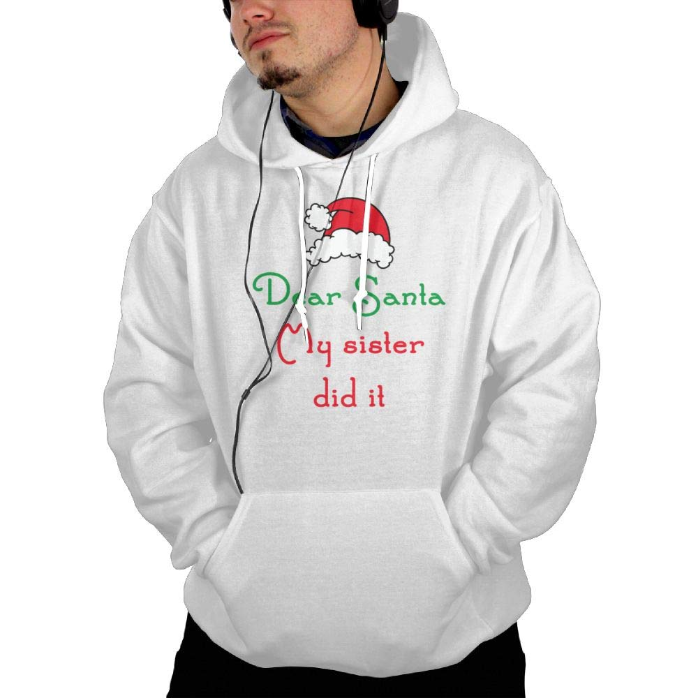 Dear Santa My Sister Did It Sweater Hoodies Pullover Pocket for Man Cool