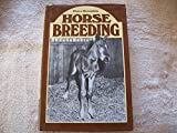 Horse Breeding, Peter D. Rossdale, 0715379879
