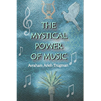 The Mystical Power of Music: The Resonant Connection Between Man and Melody book cover