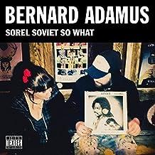 Sorel Soviet So What