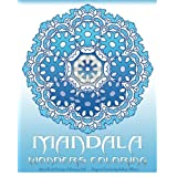 Mandala Wonders Coloring: Miracle 50 Design Coloring Art,Coloring Books for Grown-Ups,Inspire Creativity,Reduce Stress,Coloring For Relax