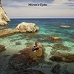Mina's Eyes | J. T. Kalnay
