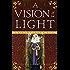 A Vision of Light: A Margaret of Ashbury Novel (Margaret of Ashbury Trilogy Book 1)