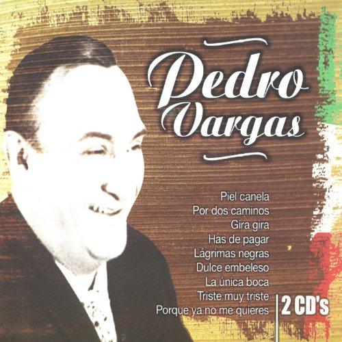 Lo Mejor De Pedro Vargas