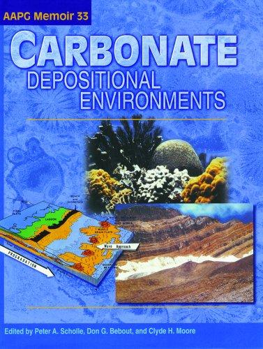 Carbonate Depositional Environments (AAPG Memoir)
