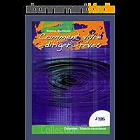 COMMENT VIVRE ET DIRIGER SES REVES (ESOTERISME, PARANORMAL, ANGEOLOGIE, REVES)