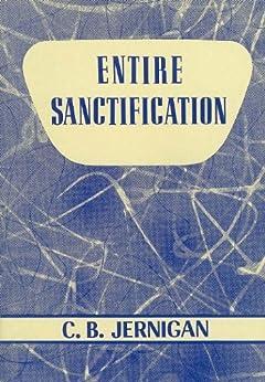 Entire Sanctification by [Jernigan, C. B.]